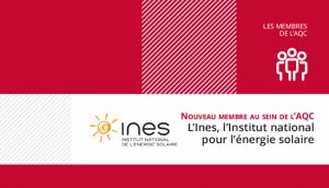 Adhésion de l'INES à l'AQC