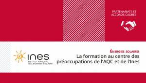 Renouvellement du Partenariat AQC-INES
