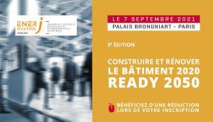 """EnerJ-meeting Paris 2021 : construire et rénover """"objectif 2050"""""""
