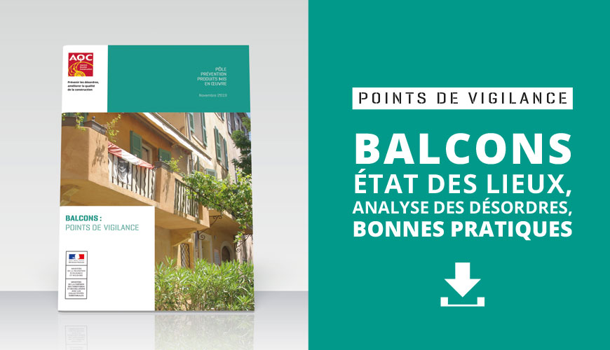 État des lieux des désordres constructifs observés sur les balcons