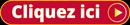 Bouton rouge et jaune invitant à cliquer sur le lien