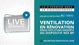 Ventilation en rénovation : résultats d'une enquête du Dispositif REX BP®