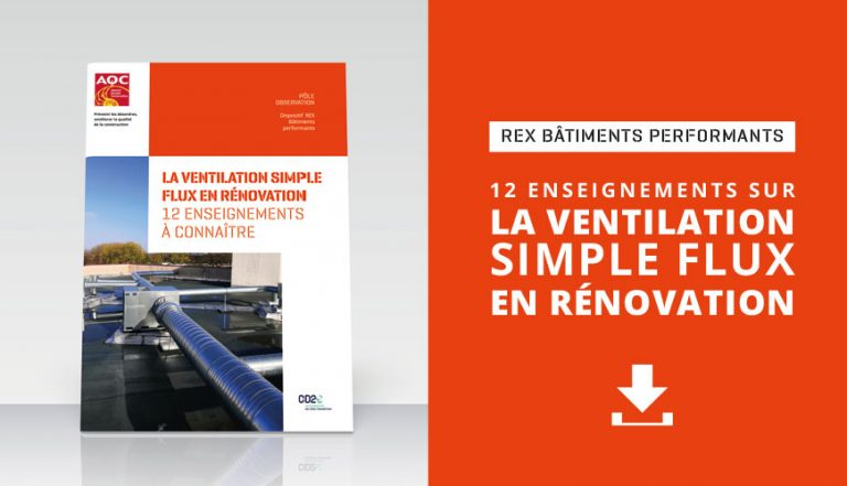Ventilation simple flux : les bonnes pratiques pour une rénovation performante