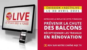 #AQCTVLIVE : chute des balcons et réception des travaux en rénovation