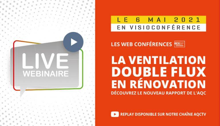 Ventilation double flux en rénovation : le nouveau Rapport du Dispositif REX BP®