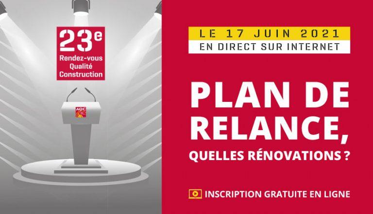 23e Rendez-vous Qualité Construction : plan de relance, quelles rénovations ?