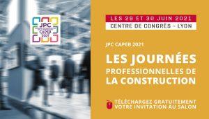 Les Journées Professionnelles de la Construction 2021 : nouvelle édition à Lyon