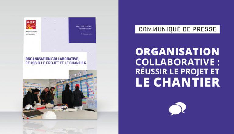 Organisation collaborative : réussir le projet et le chantier