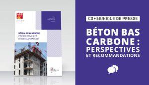 Béton bas carbone : perspectives et recommandations