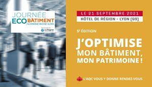 «J'optimise mon bâtiment, mon patrimoine» : 5e édition de la Journée de l'éco-bâtiment!