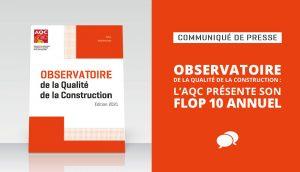 Observatoire de la Qualité de la Construction : l'AQC présente son Flop 10 annuel