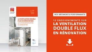Ventilation double flux en rénovation : bonnes pratiques et points de vigilance