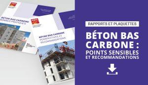 Béton bas carbone : points sensibles et recommandations