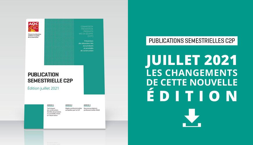 Publication semestrielle C2P : les changements de l'Édition juillet 2021